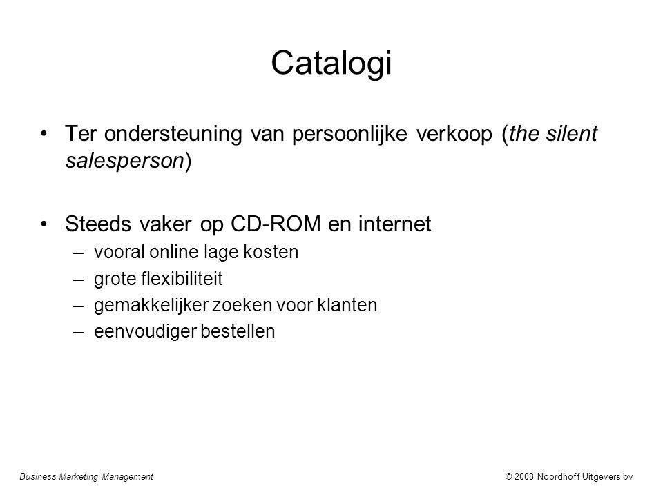 Catalogi Ter ondersteuning van persoonlijke verkoop (the silent salesperson) Steeds vaker op CD-ROM en internet.