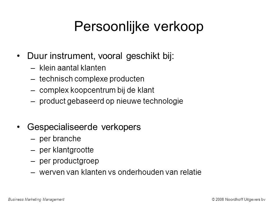 Persoonlijke verkoop Duur instrument, vooral geschikt bij: