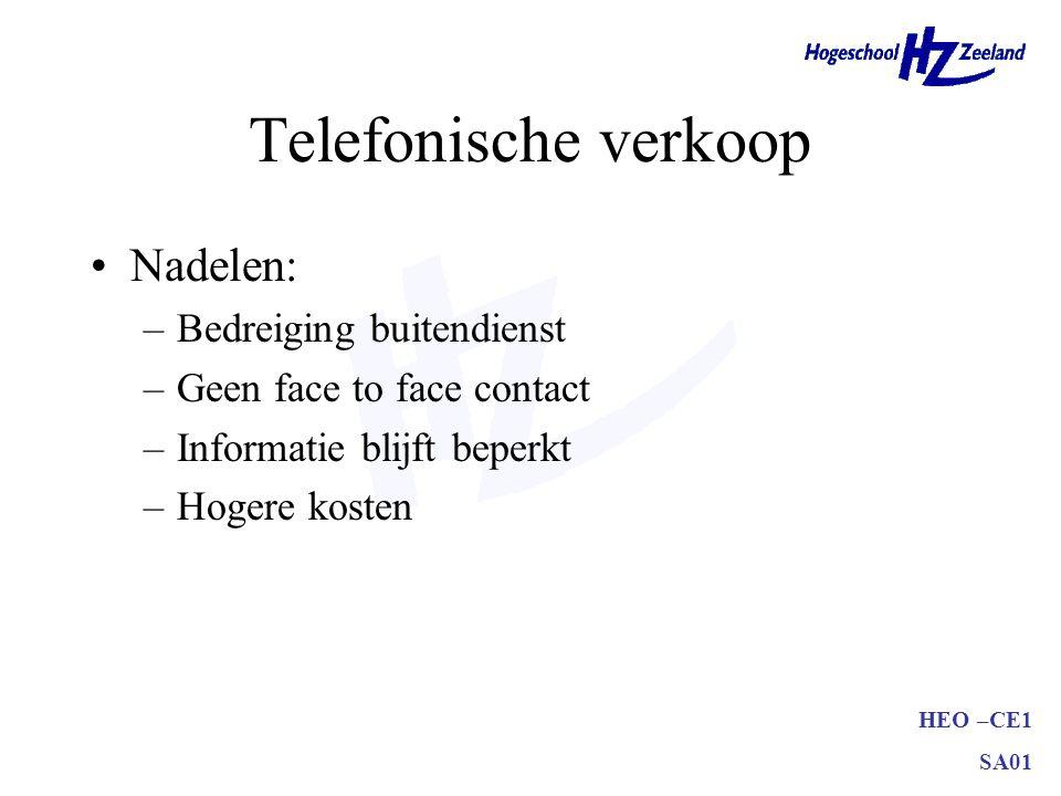 Telefonische verkoop Nadelen: Bedreiging buitendienst