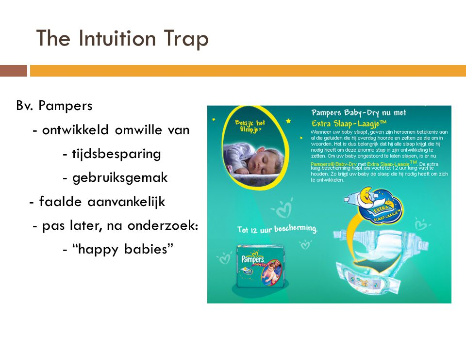 The Intuition Trap Bv. Pampers - ontwikkeld omwille van