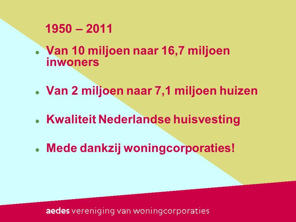 1950 – 2011 Van 10 miljoen naar 16,7 miljoen inwoners