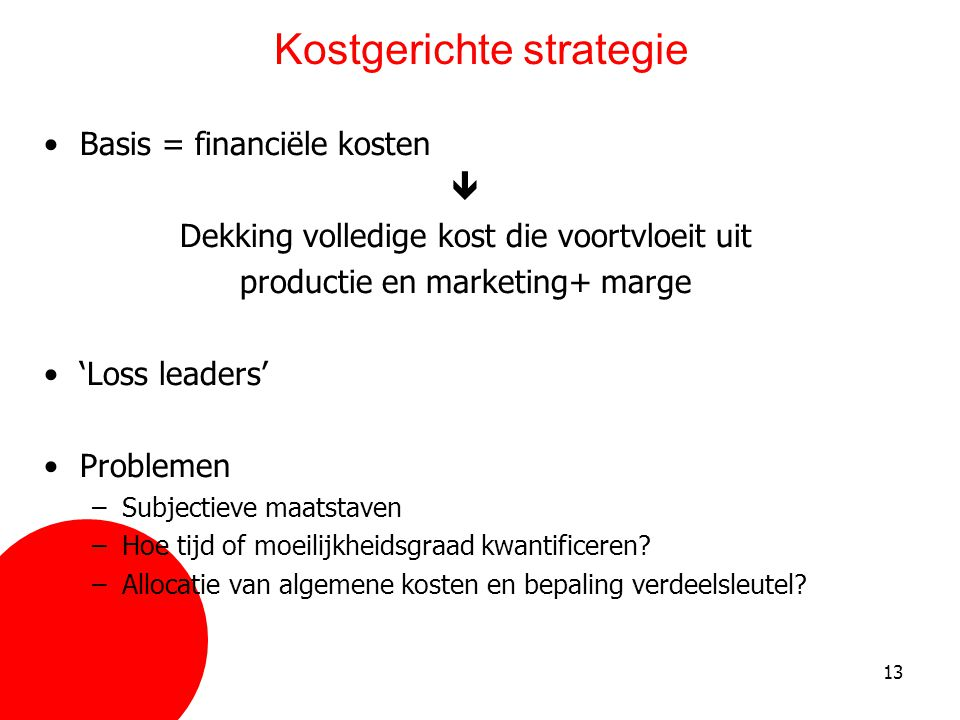Kostgerichte strategie