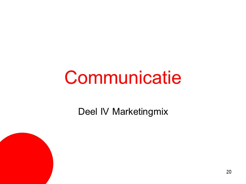 Communicatie Deel IV Marketingmix