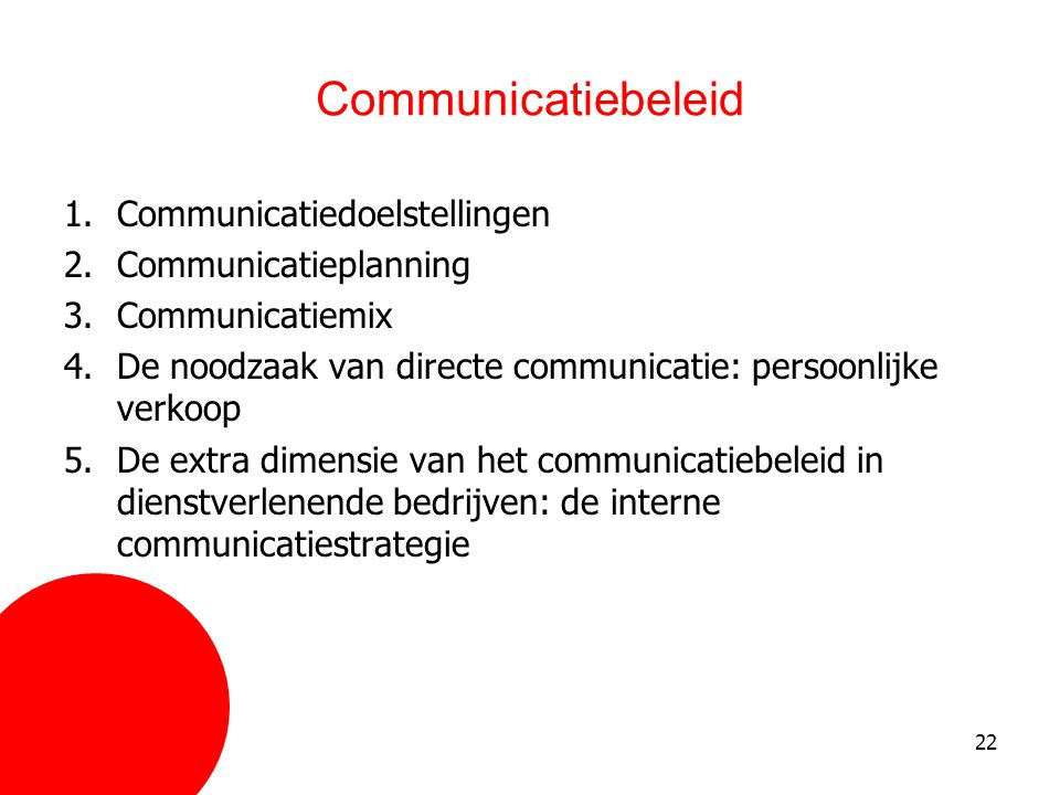 Communicatiebeleid Communicatiedoelstellingen Communicatieplanning