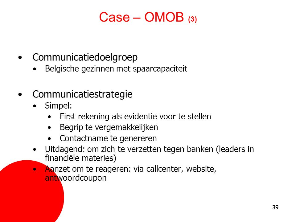 Case – OMOB (3) Communicatiedoelgroep Communicatiestrategie