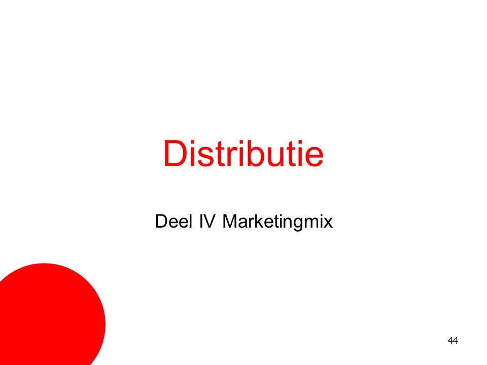 Distributie Deel IV Marketingmix