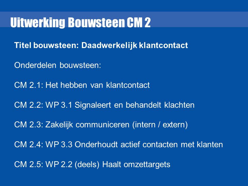 Uitwerking Bouwsteen CM 2