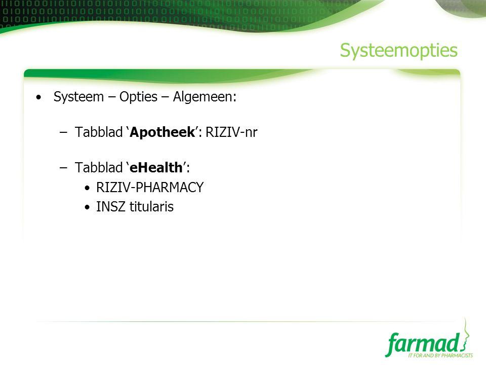 Systeemopties Systeem – Opties – Algemeen: