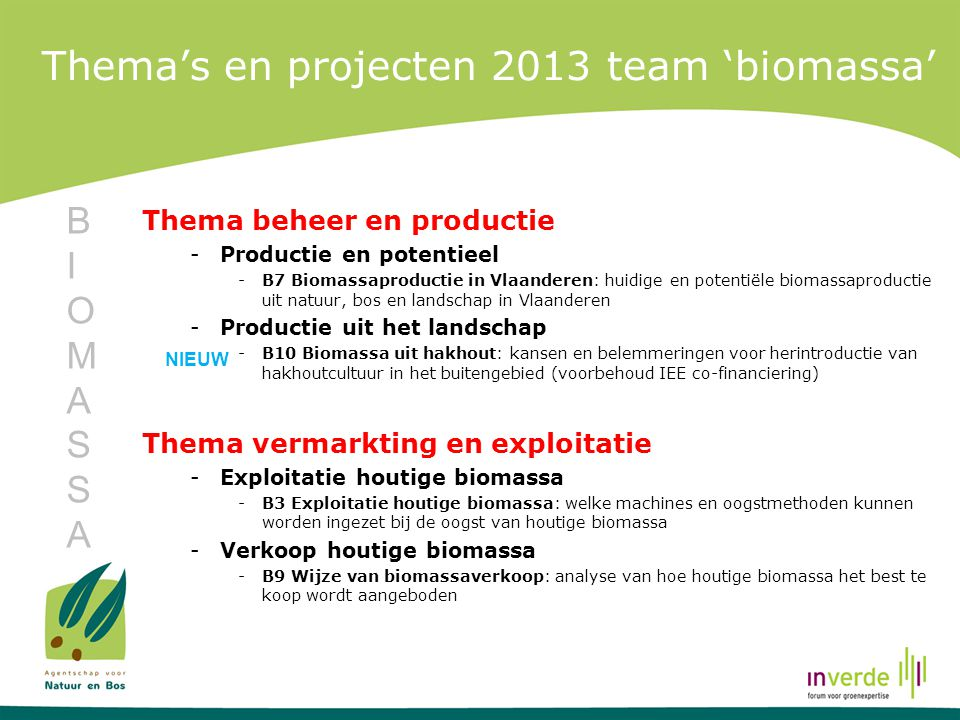 Thema's en projecten 2013 team 'biomassa'