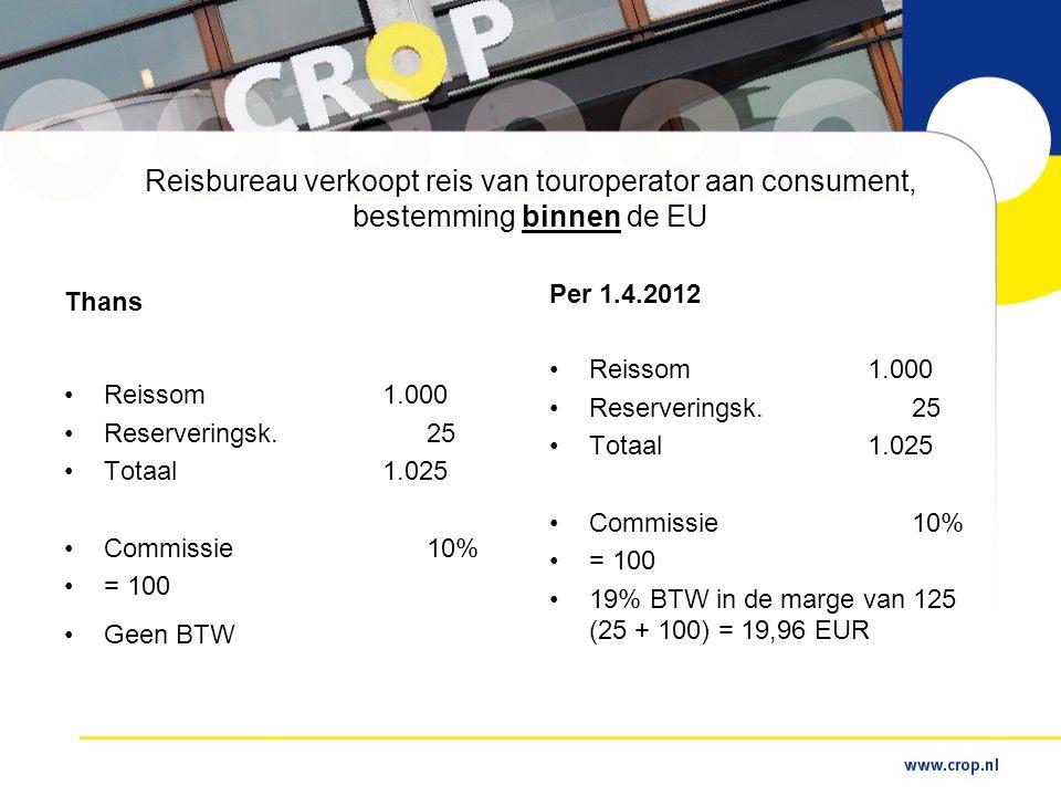 Reisbureau verkoopt reis van touroperator aan consument, bestemming binnen de EU