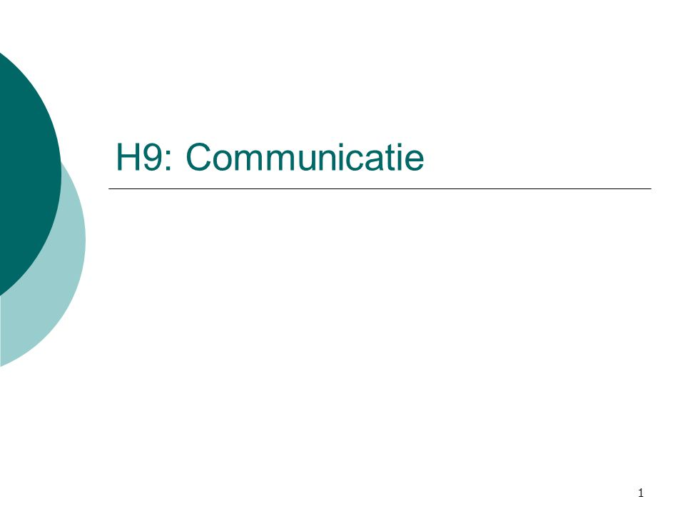 H9: Communicatie