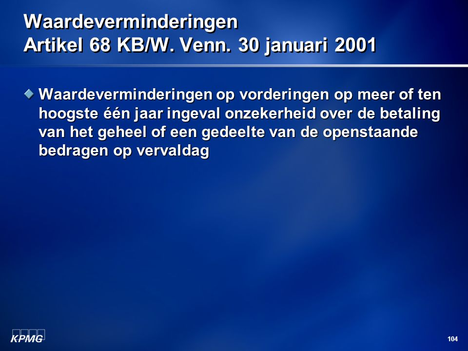 Waardeverminderingen Artikel 68 KB/W. Venn. 30 januari 2001