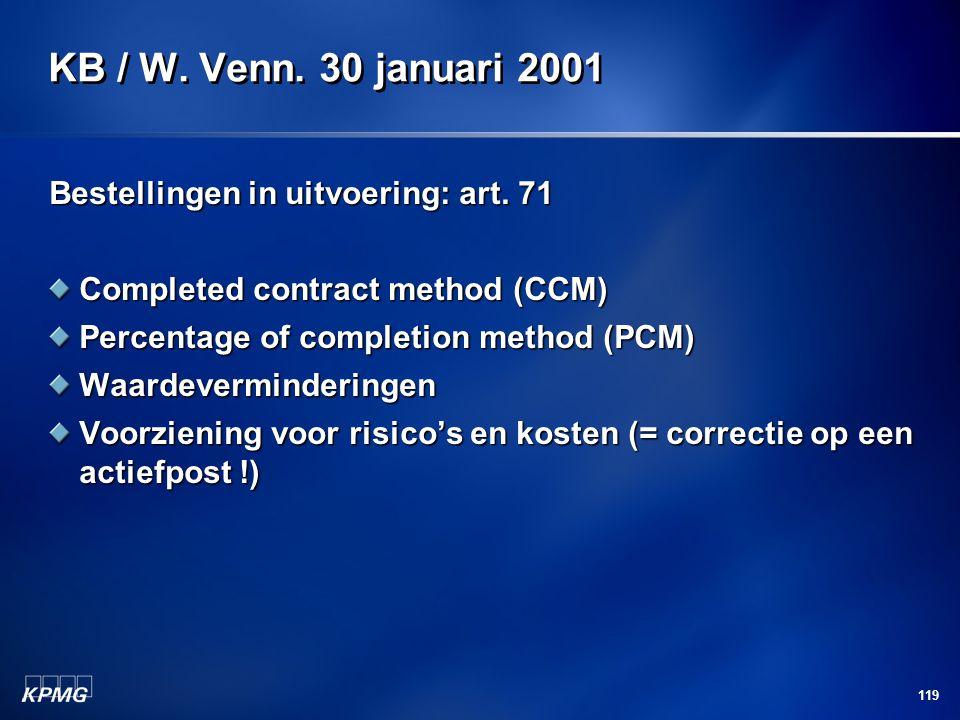KB / W. Venn. 30 januari 2001 Bestellingen in uitvoering: art. 71