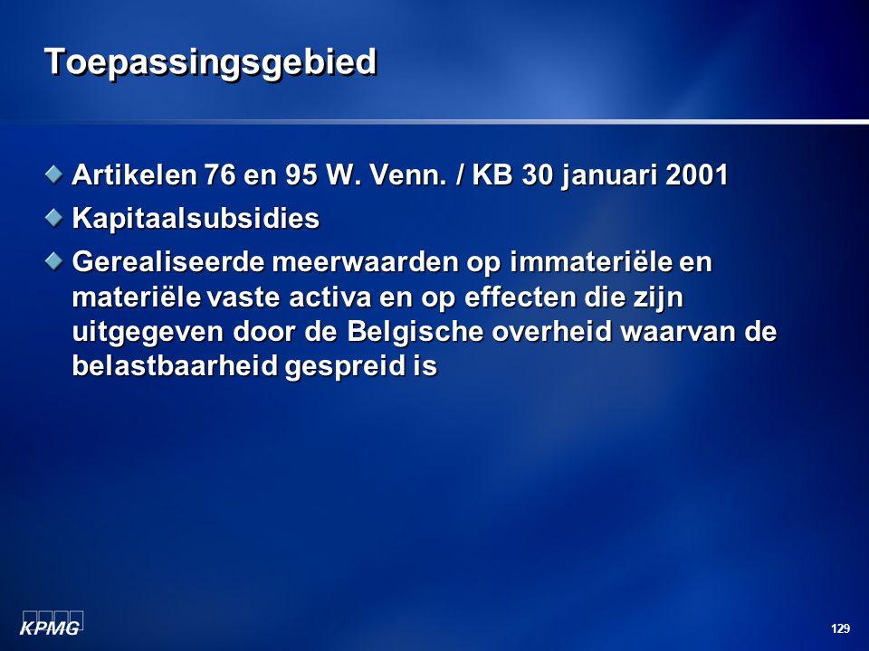 Toepassingsgebied Artikelen 76 en 95 W. Venn. / KB 30 januari 2001
