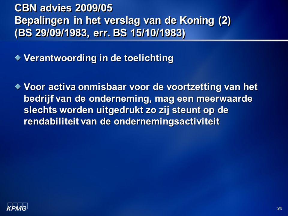 CBN advies 2009/05 Bepalingen in het verslag van de Koning (2) (BS 29/09/1983, err. BS 15/10/1983)
