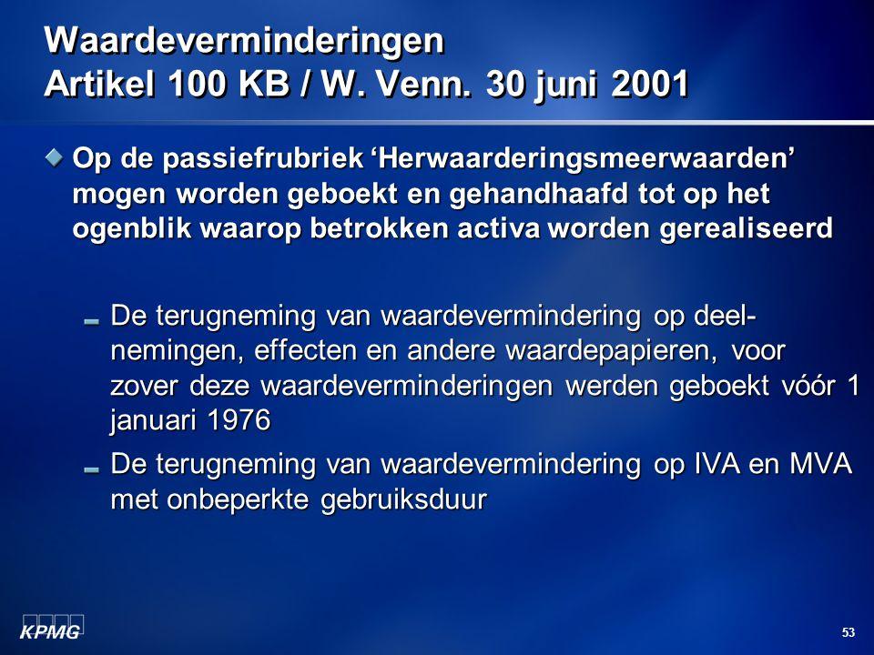 Waardeverminderingen Artikel 100 KB / W. Venn. 30 juni 2001