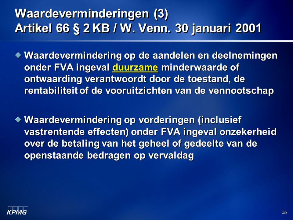 Waardeverminderingen (3) Artikel 66 § 2 KB / W. Venn. 30 januari 2001