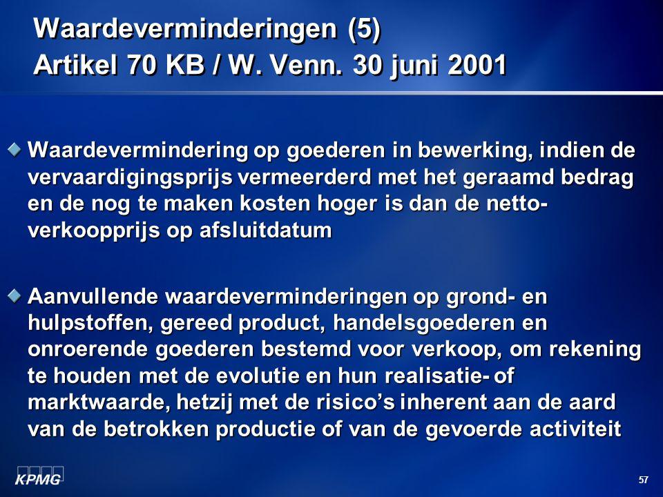 Waardeverminderingen (5) Artikel 70 KB / W. Venn. 30 juni 2001