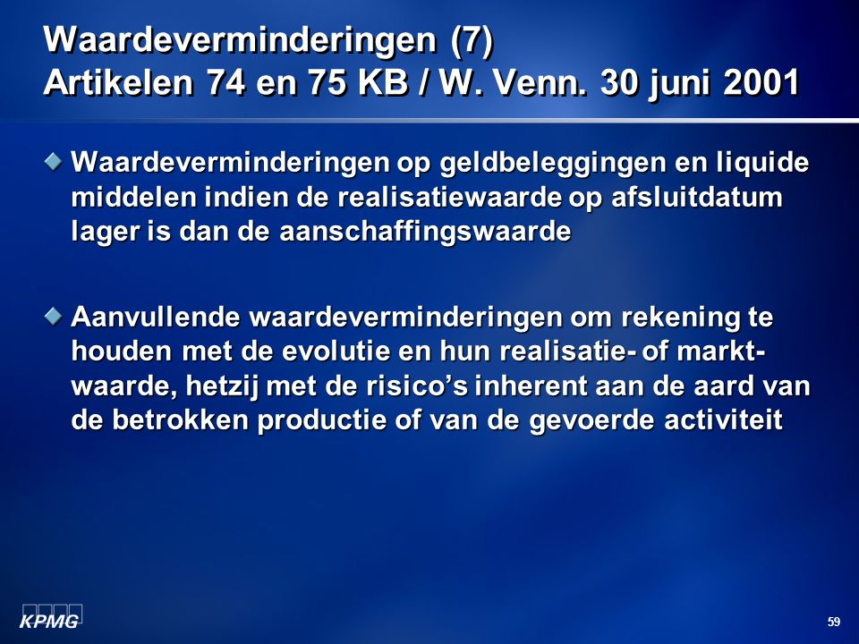 Waardeverminderingen (7) Artikelen 74 en 75 KB / W. Venn. 30 juni 2001