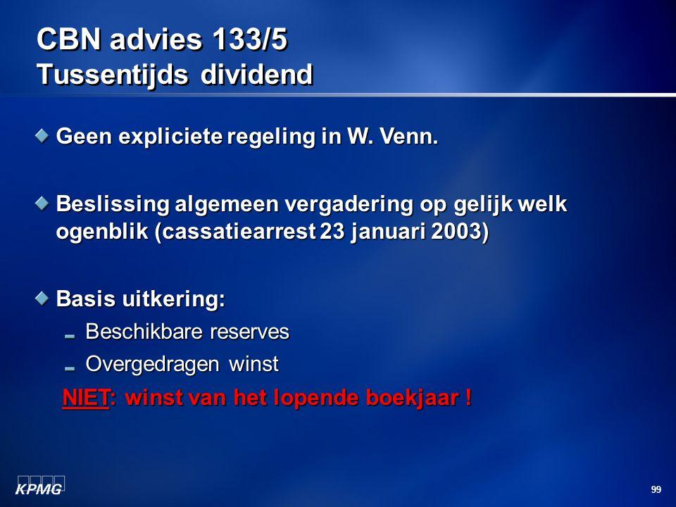 CBN advies 133/5 Tussentijds dividend