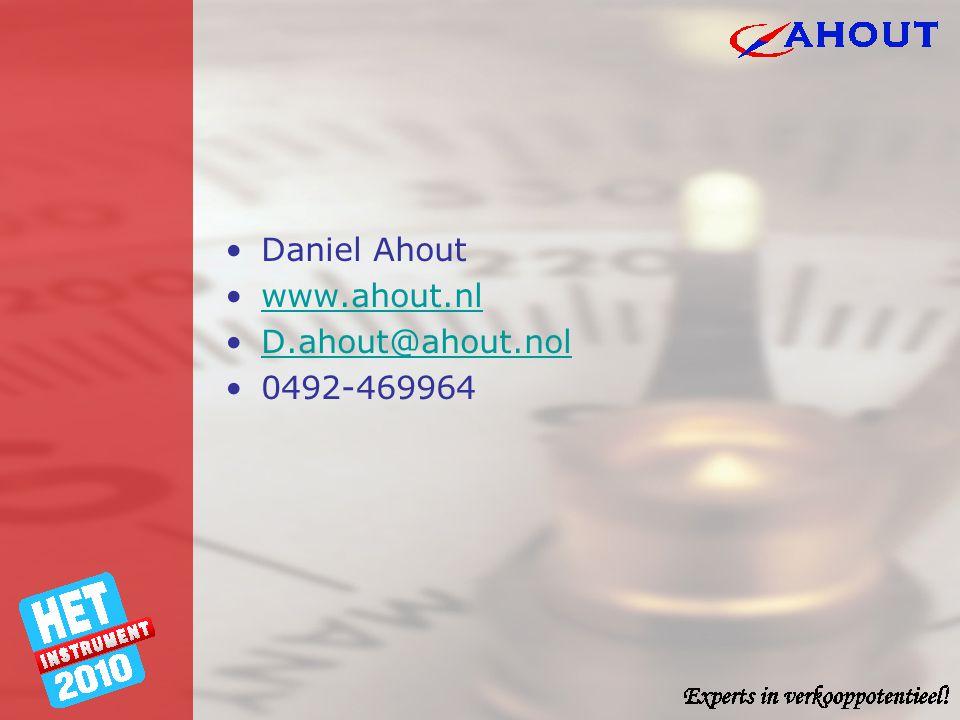 Daniel Ahout www.ahout.nl D.ahout@ahout.nol 0492-469964