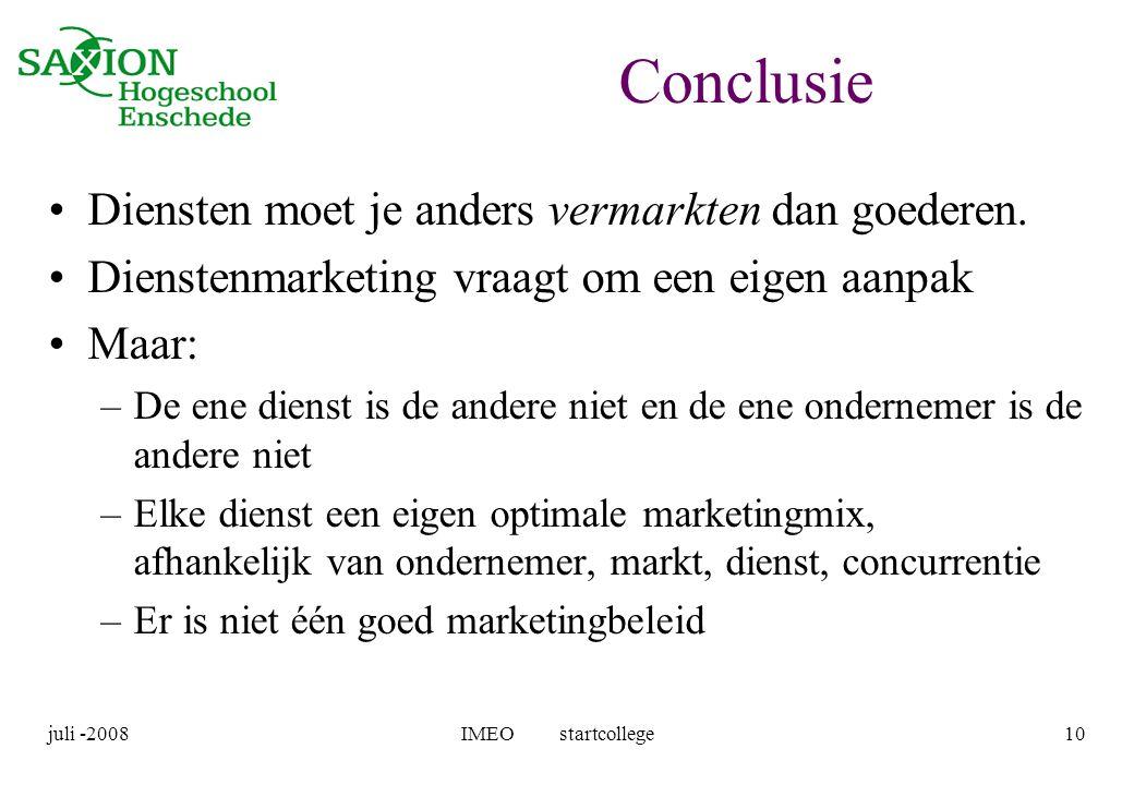 Conclusie Diensten moet je anders vermarkten dan goederen.
