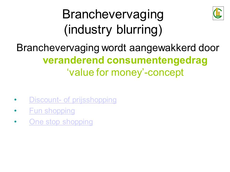 Branchevervaging (industry blurring)