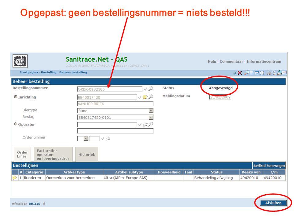 Opgepast: geen bestellingsnummer = niets besteld!!!