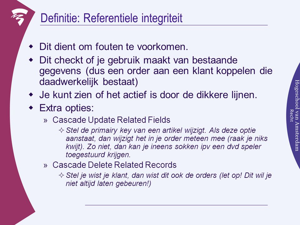 Definitie: Referentiele integriteit