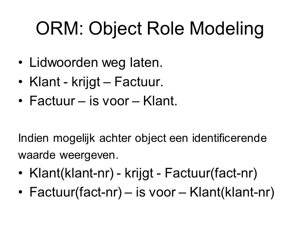 ORM: Object Role Modeling