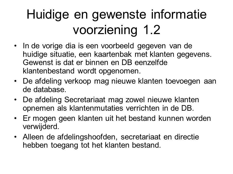 Huidige en gewenste informatie voorziening 1.2