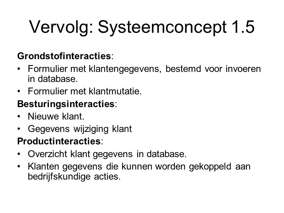Vervolg: Systeemconcept 1.5