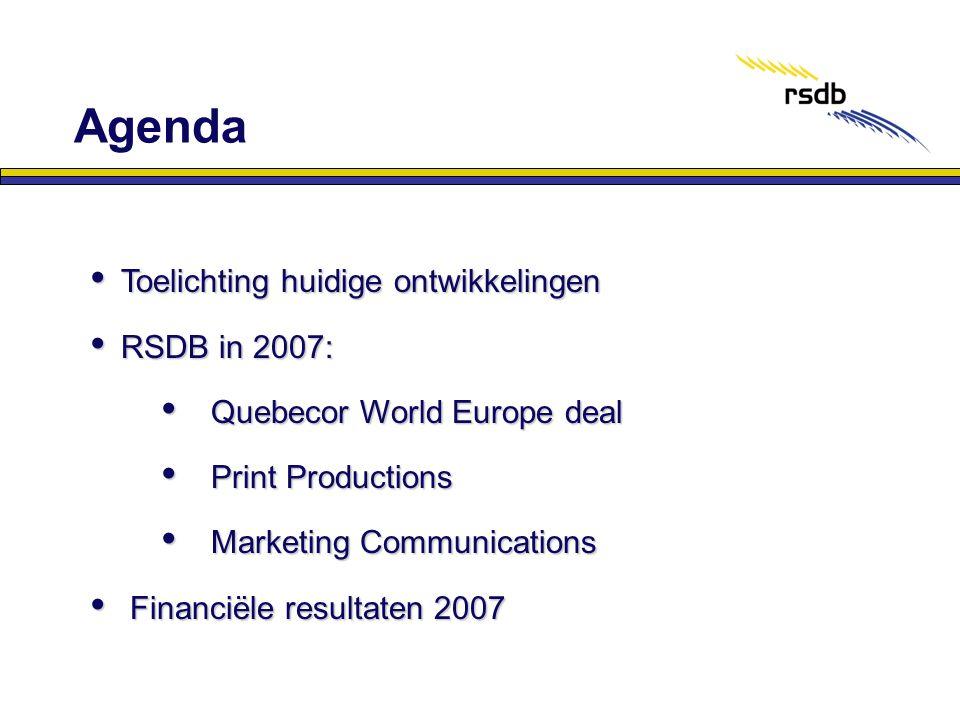 Agenda Toelichting huidige ontwikkelingen RSDB in 2007: