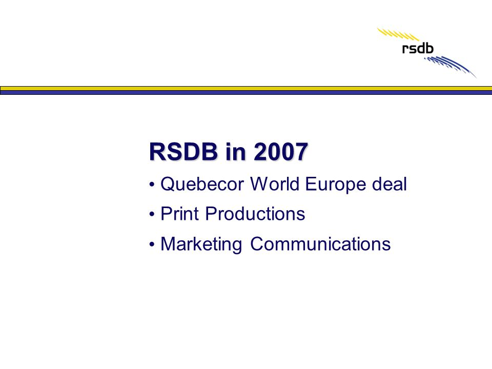 RSDB in 2007 Quebecor World Europe deal Print Productions