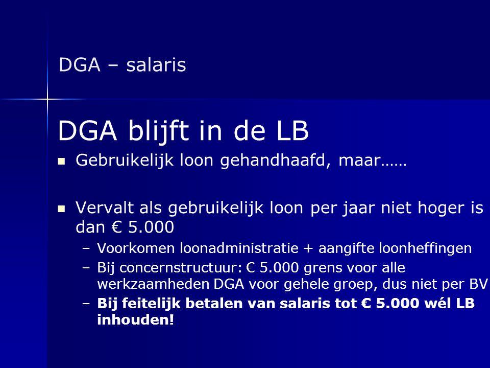 DGA blijft in de LB DGA – salaris