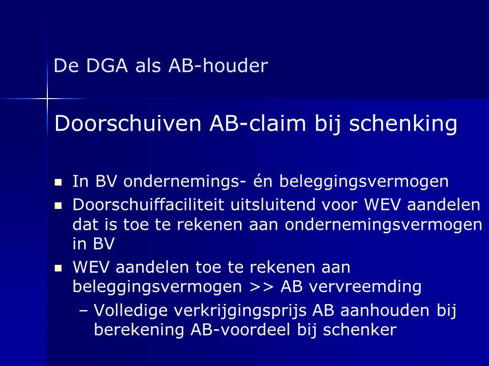 Doorschuiven AB-claim bij schenking