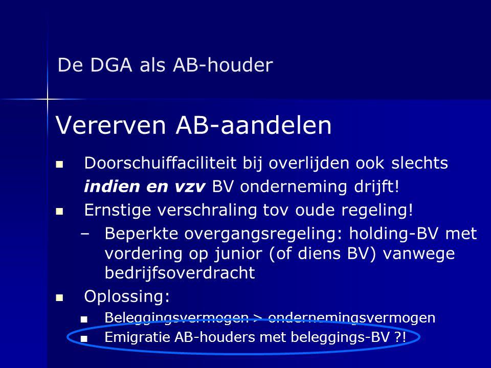 Vererven AB-aandelen De DGA als AB-houder