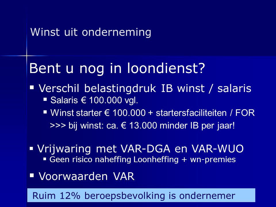 Bent u nog in loondienst