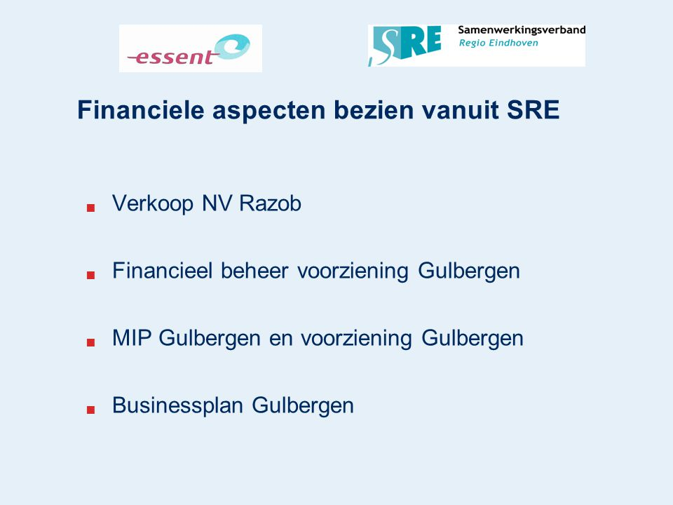 Financiele aspecten bezien vanuit SRE