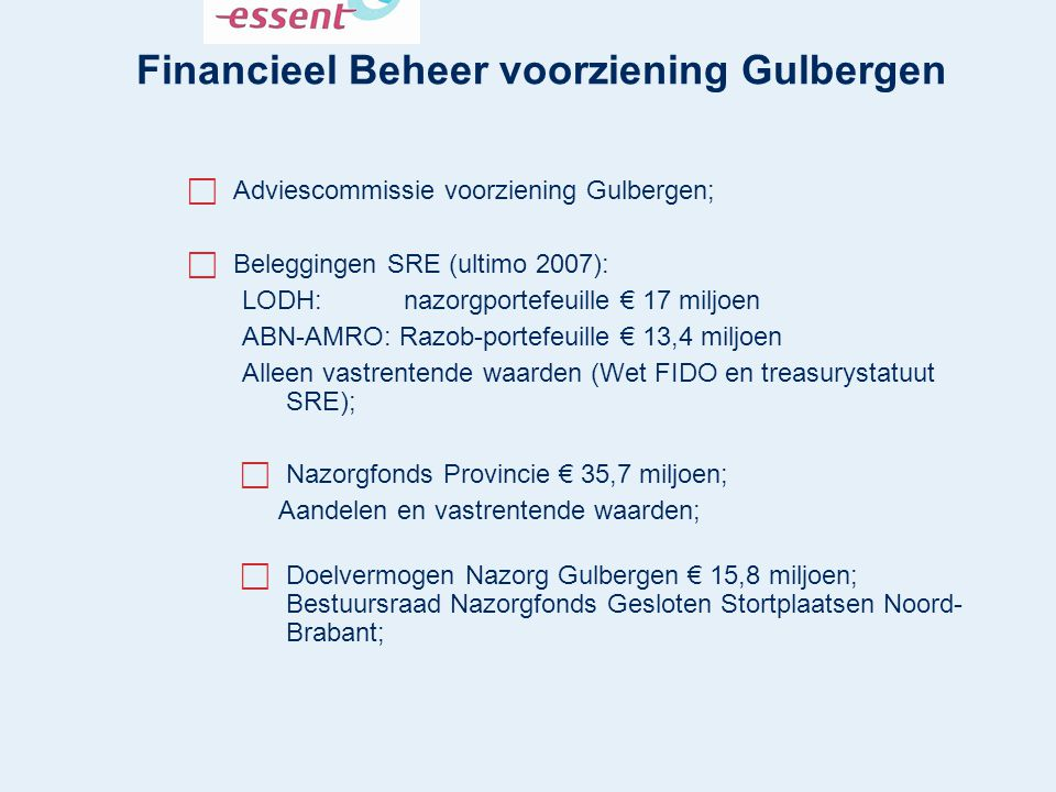Financieel Beheer voorziening Gulbergen