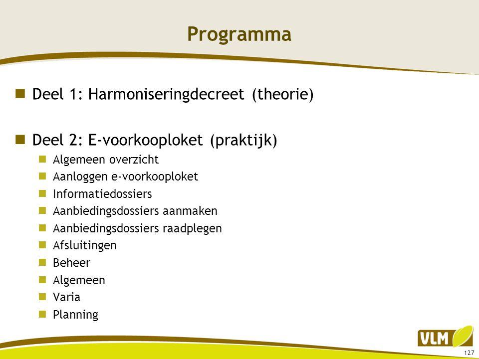 Programma Deel 1: Harmoniseringdecreet (theorie)