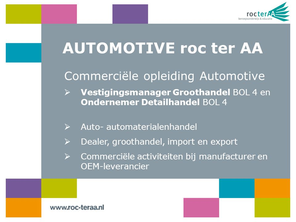 AUTOMOTIVE roc ter AA Commerciële opleiding Automotive