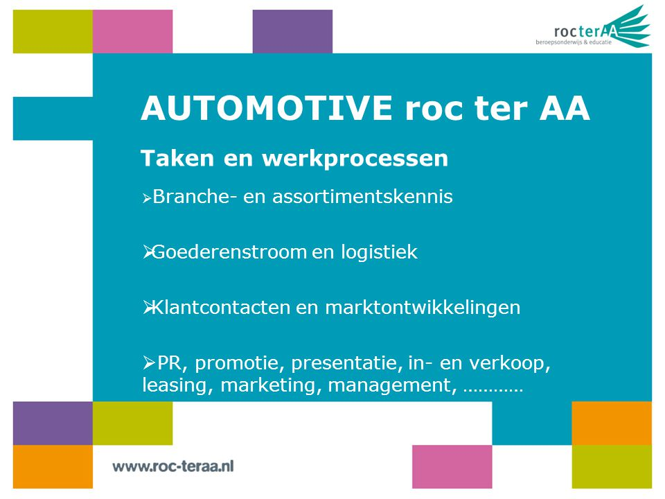 AUTOMOTIVE roc ter AA Taken en werkprocessen