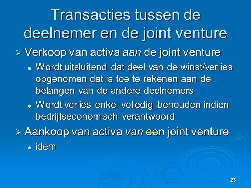 Transacties tussen de deelnemer en de joint venture