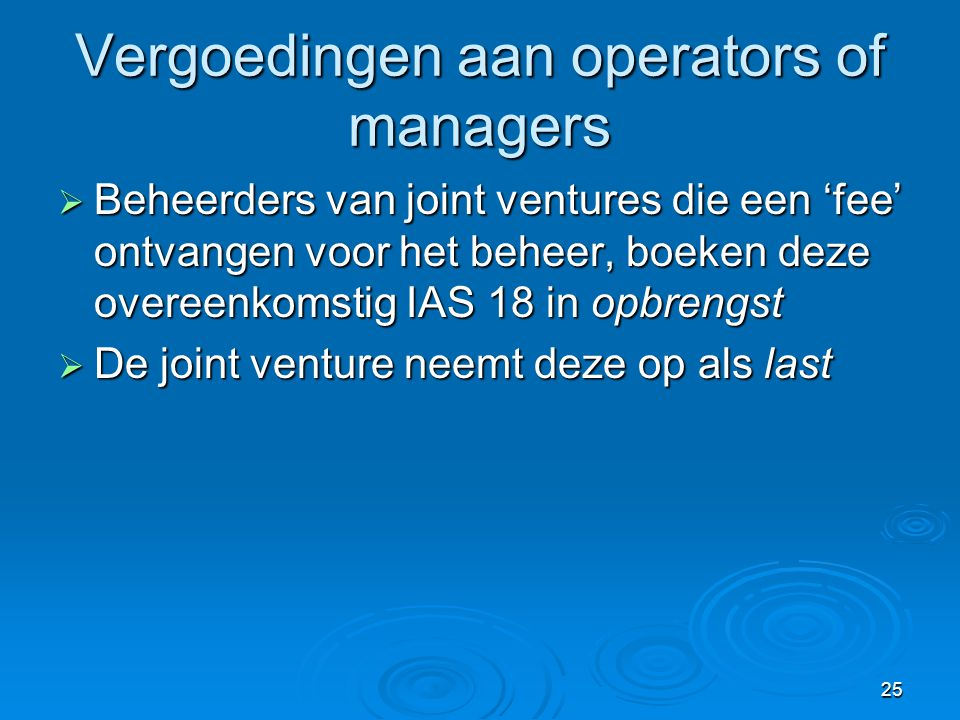 Vergoedingen aan operators of managers