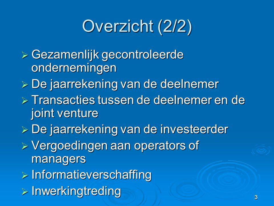 Overzicht (2/2) Gezamenlijk gecontroleerde ondernemingen