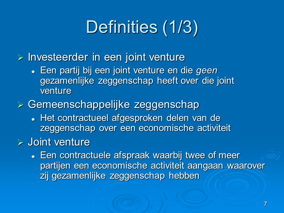 Definities (1/3) Investeerder in een joint venture