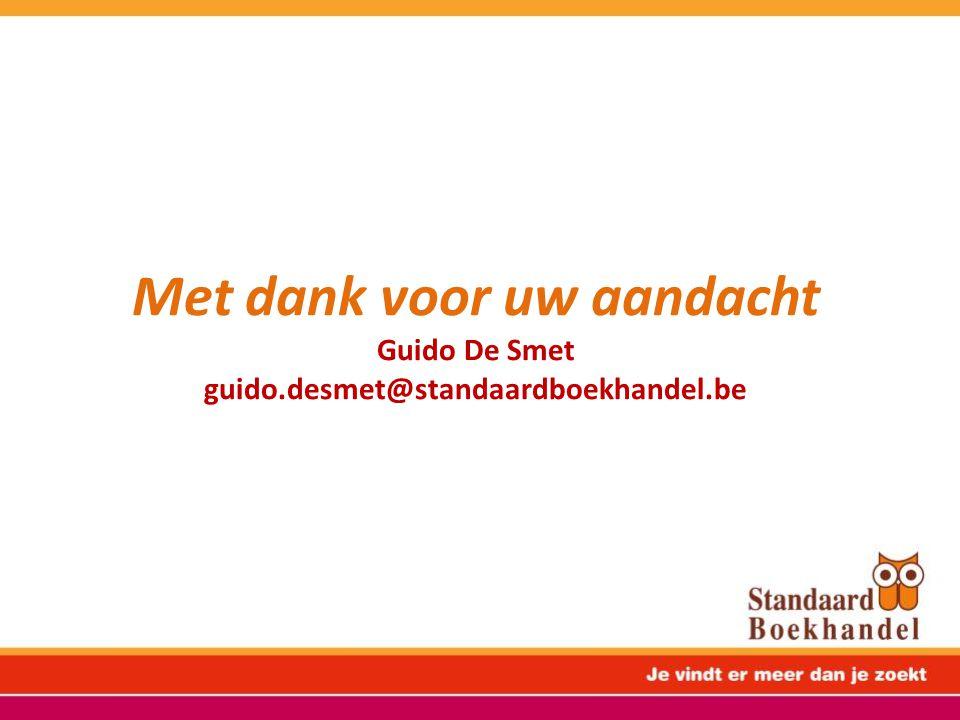 Met dank voor uw aandacht Guido De Smet guido