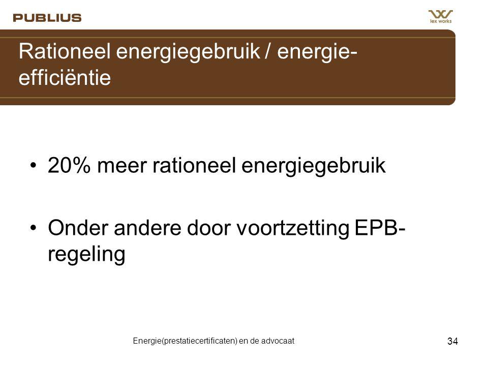 Rationeel energiegebruik / energie-efficiëntie