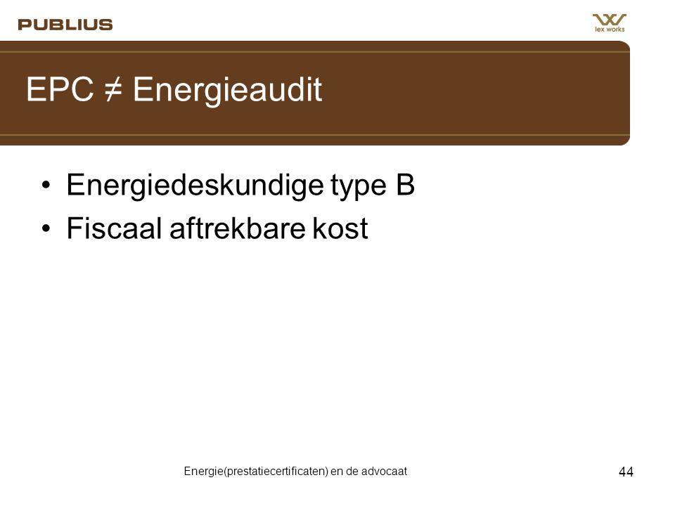 Energie(prestatiecertificaten) en de advocaat